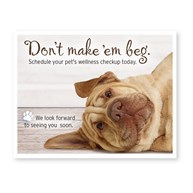 Rx-Supplies-Client-Communications-Reminder-Cards |  | 300 Don't Make 'Em Beg 3-Up Postcard